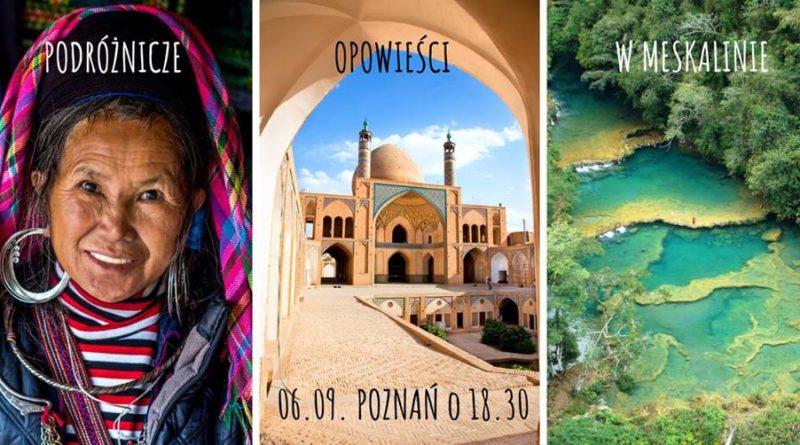 podróze 800x445 - Podróżnicze opowieści w Meskalinie (Wietnam, Iran, Gwatemala)