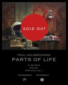16815 image 44047281 10156760922228659 8917826770632179712 n 239x300 - Paul Kalkbrenner - Parts of Life - Poznań I SOLD OUT