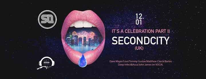 16843 image 47792600 10156997766397940 5715921715091996672 o - It's a Celebration! pres. Secondcity [UK] | SQ klub