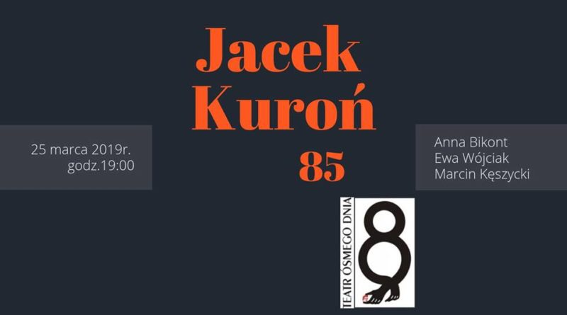 Urodziny Jacka Kuronia