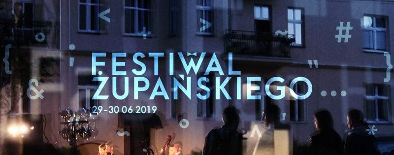 Festiwal Żupańskiego