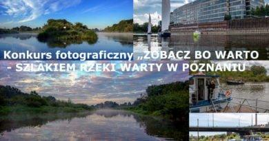 """konkurs foto z tyt 390x205 - """"Zobacz bo warto - szlakiem rzeki Warty w Poznaniu"""" konkurs fotograficzny"""