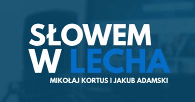 2 390x205 - Słowem w Lecha: Po meczu z ŁKS-em, wątek transferowy, przed Śląskiem #1