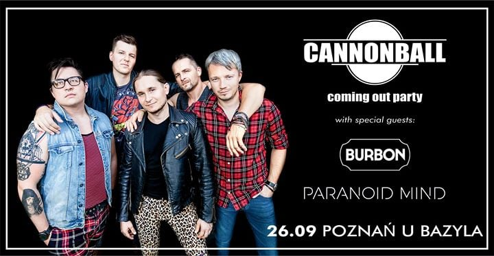 52505 image 70557923 123426425682030 4746851813213339648 o - Coming Out Party: Cannonball + Burbon, Paranoid Mind
