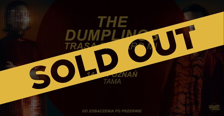 52842 image 71518312 2487300148025080 277721188178853888 o - SOLD OUT - The Dumplings - Poznań | Trasa Przykro Mi