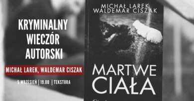 martwe ciala 390x205 - Poznań:  Martwe ciała - kryminalny wieczór autorski