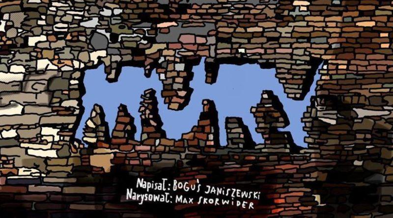 mury skorwider janiszewski 800x445 - Poznań: Mury czy mosty, czyli kultura muru i...ucieczek
