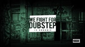 67132 image 77018945 2534200159949736 2145416918327099392 o 300x168 - We Fight for Dubstep #4