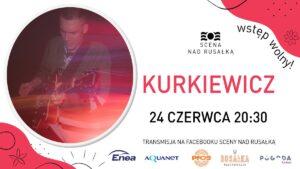 kurkiewicz fb 300x169 - Poznań: Kurkiewicz zagra nad Rusałką!